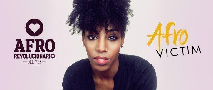 Nuestra invitada de hoy es Afro-Victim