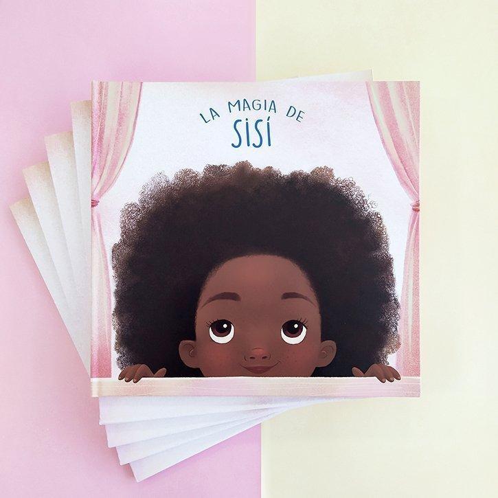 Portada de la Magia de Sisí - Un cuento sobre el pelo afro