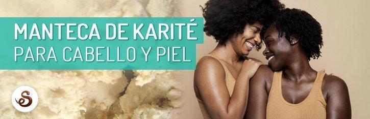 Propiedades de la manteca de karité   Cabello y Piel